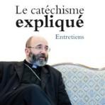 Le catéchisme expliqué – entretiens
